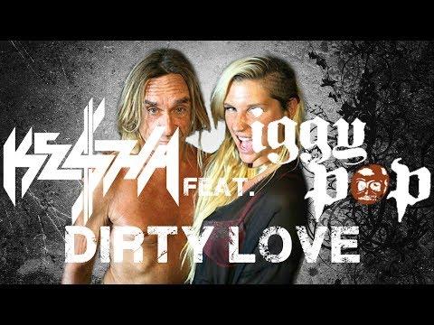 Ke$ha - Dirty Love ft. Iggy Pop (lyrics on screen)