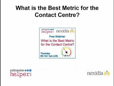 Call Centre Helper: Webinar Replay - What is the Best Metric for the Contact Centre