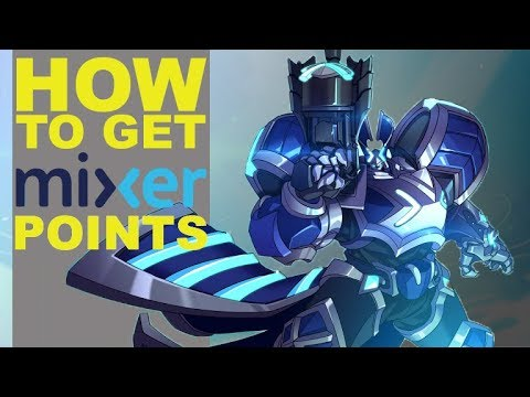 How to get Mixer points in Paladins