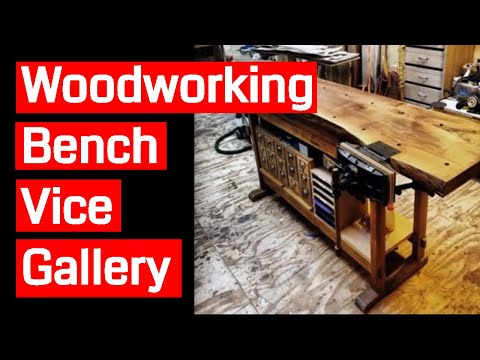 Woodworking Bench Vice Gallery