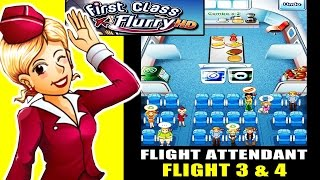 First Class Flurry HD - Become a Flight Attendant ! Flight 3 & 4 (ios Gameplay)