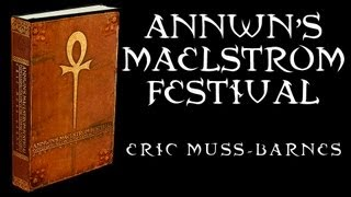 """""""Annwn's Maelstrom Festival: Concluding Volume of The Vampire Noctuaries"""" by Eric Muss-Barnes"""