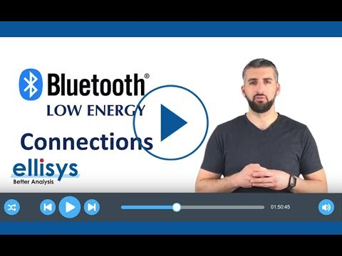 Ellisys Bluetooth Video 4: Connections