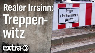 Realer Irrsinn: Treppenwitz von Nürnberg | extra 3 | NDR
