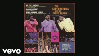 The Isley Brothers - I Turned You On (Live at Yankee Stadium) [Audio]