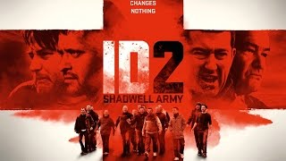 ID2 Shadwell Army Official Trailer HD 2016
