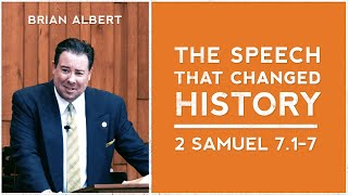 "2 Samuel 7:1-7 | ""The Speech that Changed History"" (November 1, 2020)"