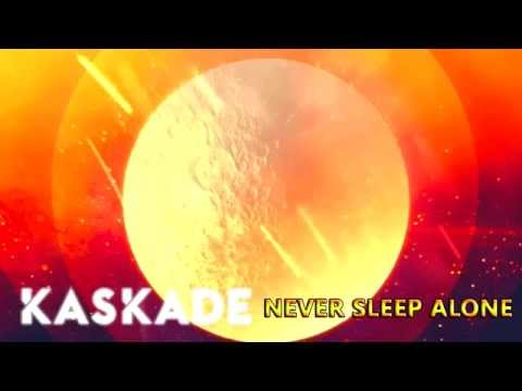 Kaskade - Never Sleep Alone (Extended Mix)