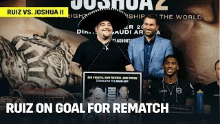 "Andy Ruiz: ""My Job Is To Not Let AJ Get Those Belts Back!"
