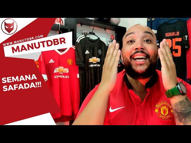 SEMANA SAFADA!!! - ManUtd BR News - T02 EP19