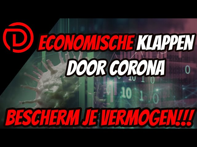 Economische klappen door CORONA | De Gevolgen en wat kan jij ZELF doen?!