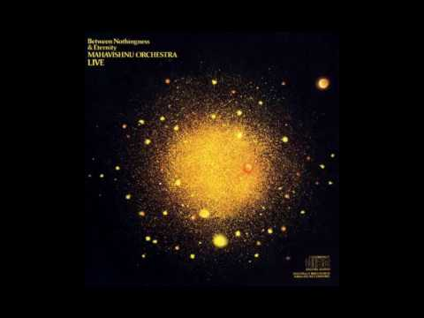 Mahavishnu Orchestra - Between Nothingness & Eternity (Full Album)