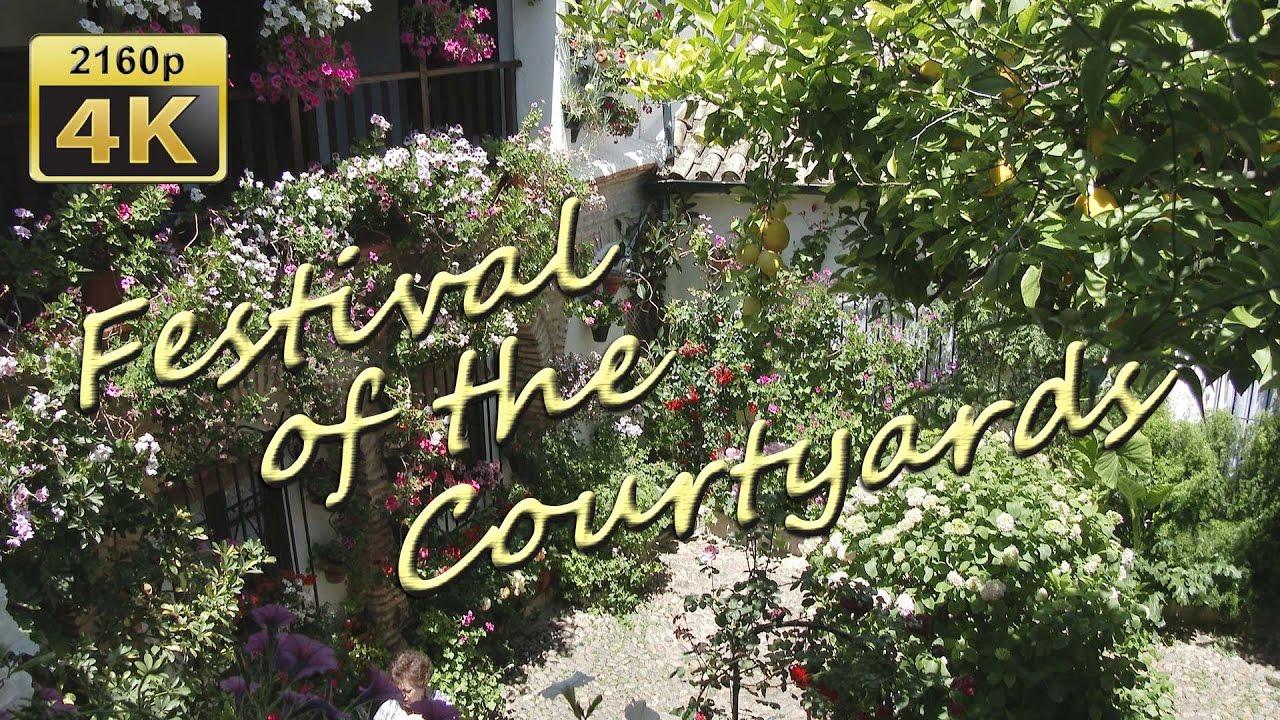 La Fiesta De Los Patios De Cordoba Spain 4k Travel Channel