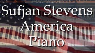 America - Piano - By Sufjan Stevens