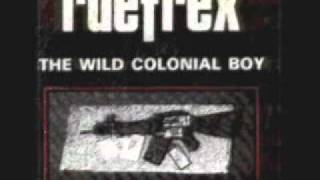Watch Ruefrex The Wild Colonial Boy video
