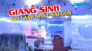 Nơi lạnh nhất Sài Gòn || Địa điểm lý tưởng để đón GIÁNG SINH