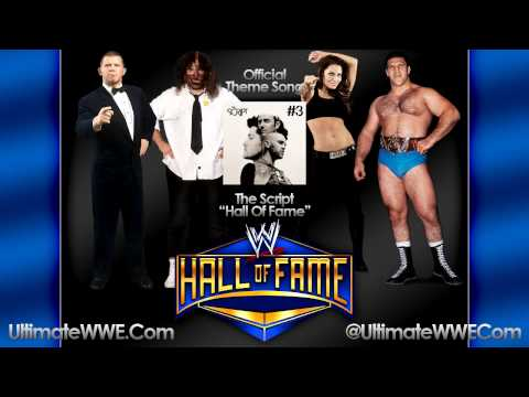 WWE Hall Of Fame 2013 (Official Theme Song): The Script -