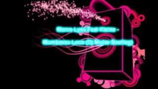 Marco Lyss Feat Kleine - Mombassa Loco (Dj Mulas Bootleg)