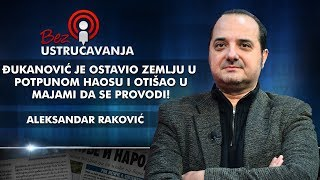 Aleksandar Raković - Đukanović je ostavio zemlju u potpunom haosu i otišao u Majami da se provodi!