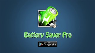 Battery Saver Pro 2017 | Android App | AppSourceHub