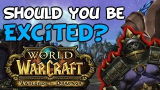Should You Be Excited For Warlords Of Draenor?