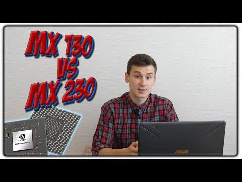 MX130 VS MX230 | ТОТАЛЬНОЕ СРАВНЕНИЕ + ТЕСТЫ В ИГРАХ
