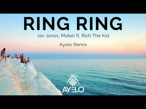 Jax Jones, Mabel - Ring Ring ft. Rich The Kid (Ayelo Remix)
