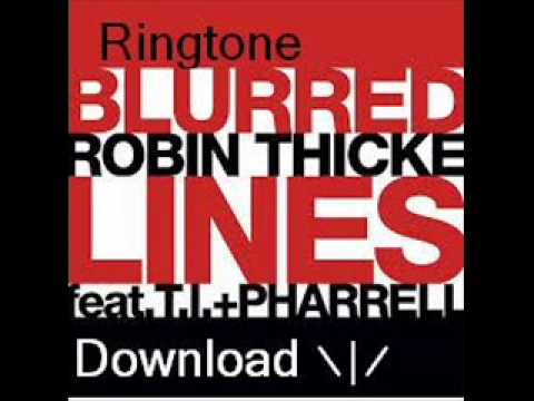 Robin Thicke - Blured Lines Ringtone