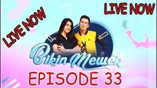 Video LIVE - BIKIN MEWEK ANTV - EPISODE 33 download MP3, 3GP, MP4, WEBM, AVI, FLV Oktober 2018