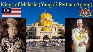 Kings of Malaysia (Yang di-Pertuan Agong)