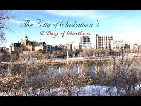 The City of Saskatoon's 12 Days of Christmas