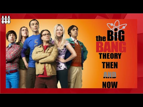 the-big-bang-theory-then-and-now
