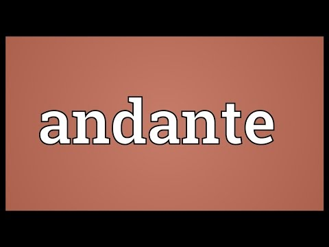 Andante Meaning