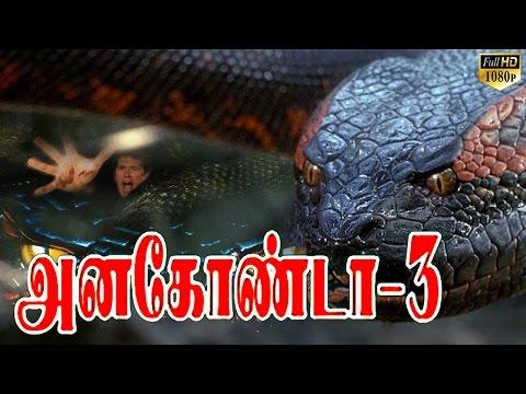 Anaconda 3 | Tamil Dubbed Hollywood Full Movies | New Tamil Dubbed English Full Movies 2017 | HD