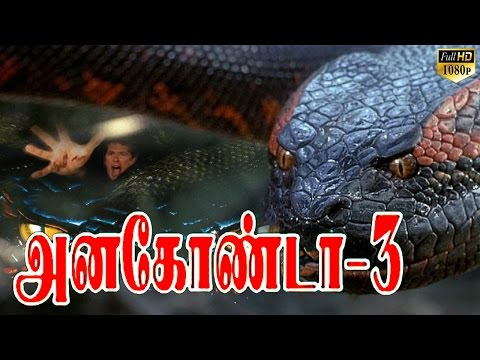 Anaconda 3 | Tamil Dubbed Hollywood Full...