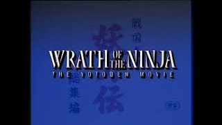WRATH OF THE HORRIBLE STORY! 5 minute review: Wrath of the Ninja (anime movie)