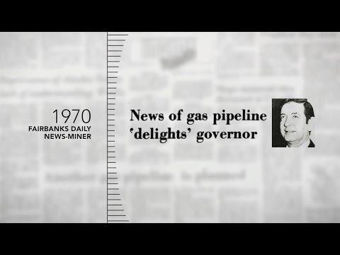 Pipeline Promises: Alaska's quest for a gas line