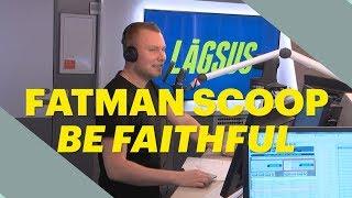 Sample-analyse - Fatman Scoop: Be Faithful   Lågsus   DR P3