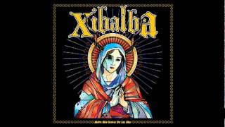 Watch Xibalba We Deserve To Die video