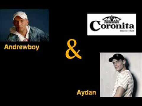 Andrewboy & Aydan - Live @ Coronita Club,Budapest (2011_07_17)