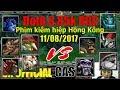 Dota - Phim kiếm hiệp Hồng Kông - DotA 1 Gameplay 11/08/2017