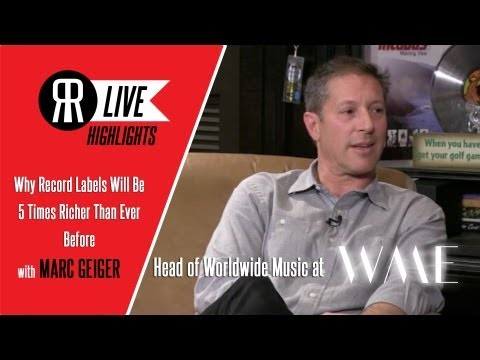 Why Record Labels Will Be 5 Times Richer Than Ever Before with Marc Geiger