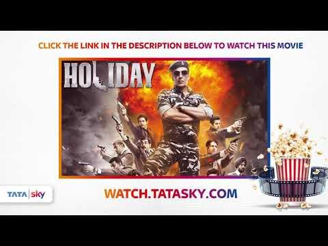 Watch Full Movie  Holiday  Akshay Kumar  Sonakshi Sinha