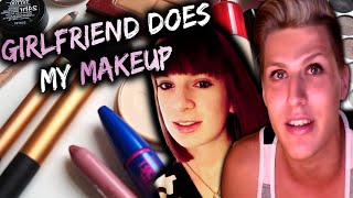 MY GIRLFRIEND DOES MY MAKEUP! :O