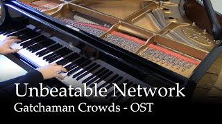 Unbeatable Network - Gatchaman Crowds OST [Piano]