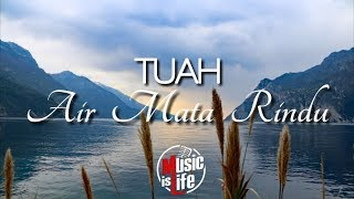 TUAH - Air Mata Rindu🎵[Lirik]