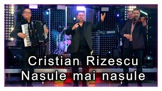 Descarca Cristian Rizescu - Nasule, mai nasule ! NOU 2021