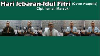 Gambar cover Hari Lebaran-Idul Fitri Cipt. Ismail Marzuki (Cover Al-Veoli Acapella)