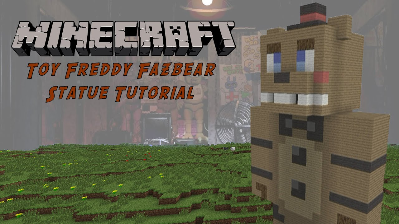 Minecraft Toy Freddy : Minecraft tutorial toy freddy five nights at s