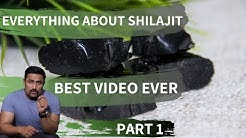 EVERYTHING ABOUT SHILAJIT: BEST VIDEO EVER